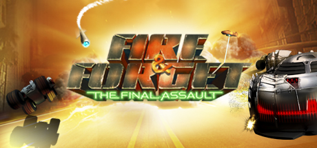 Fire & Forget - The Final Assault
