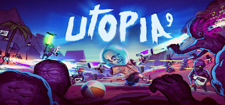 Utopia 9