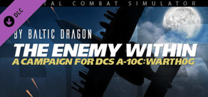 A-10C: The Enemy Within Campaign