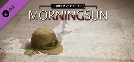 Order of Battle: Morning Sun