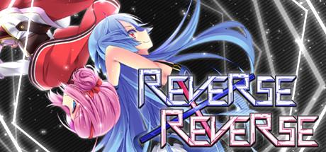 Reverse x Reverse