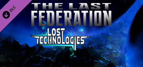 The Last Federation - The Lost Technologies
