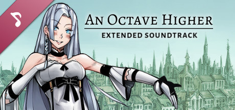 An Octave Higher - Extended Soundtrack