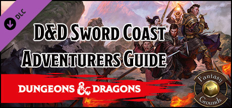 Fantasy Grounds - D&D Sword Coast Adventurer's Guide