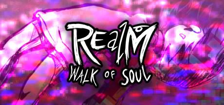 REalM: Walk of Soul