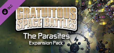 Gratuitous Space Battles: The Parasites