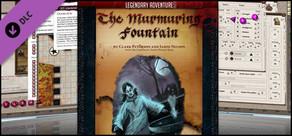 Fantasy Grounds - 5E: The Murmuring Fountain