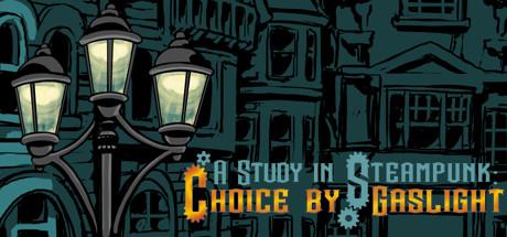A Study in Steampunk: Choice by Gaslight free key