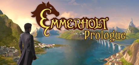 Emmerholt: Prologue