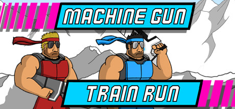 Machine Gun Train Run
