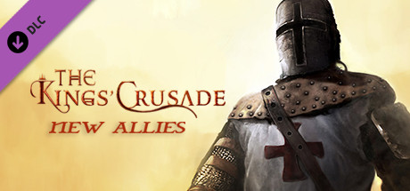 The Kings' Crusade: New Allies