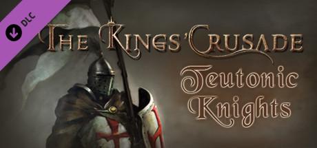 The Kings' Crusade: Teutonic Knights