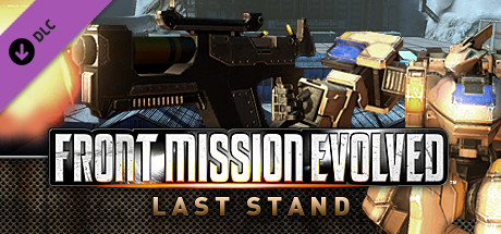 Front Mission Evolved: Last Stand