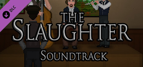 The Slaughter: Act One Soundtrack