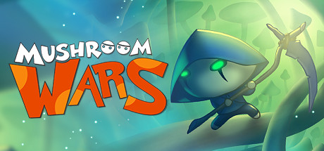 Mushroom Wars Steam Game