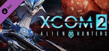 XCOM 2: Alien Hunters