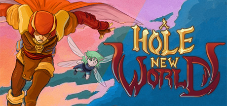 A Hole New World:
