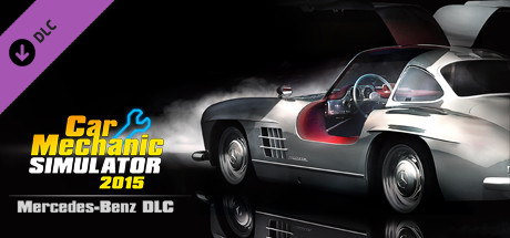 Car Mechanic Simulator 2015 - Mercedes-Benz