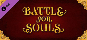 Tabletop Simulator - Battle For Souls