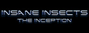 Insane Insects: The Inception