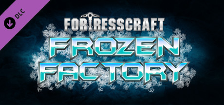 FortressCraft Evolved: Frozen Factory Expansion