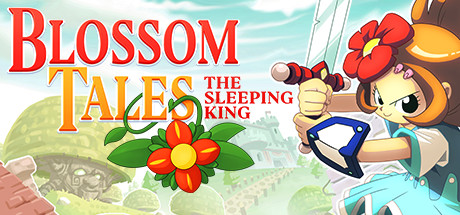 Blossom Tales: The Sleeping King: