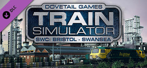 Train Simulator: South Wales Coastal: Bristol - Swansea Route Add-On
