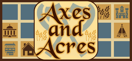 Axes and Acres Steam Game