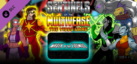 Sentinels of the Multiverse - Wrath of the Cosmos