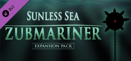 Sunless Sea - Zubmariner
