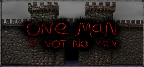 One Man Is Not No Man