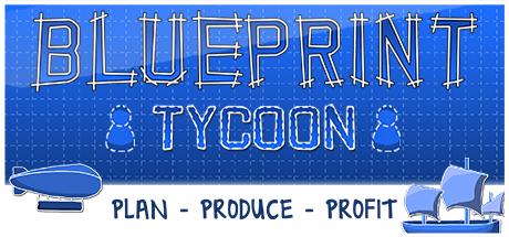 Blueprint Tycoon header image