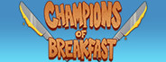 Champions of Breakfast