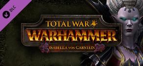 Total War: WARHAMMER - Isabella von Carstein