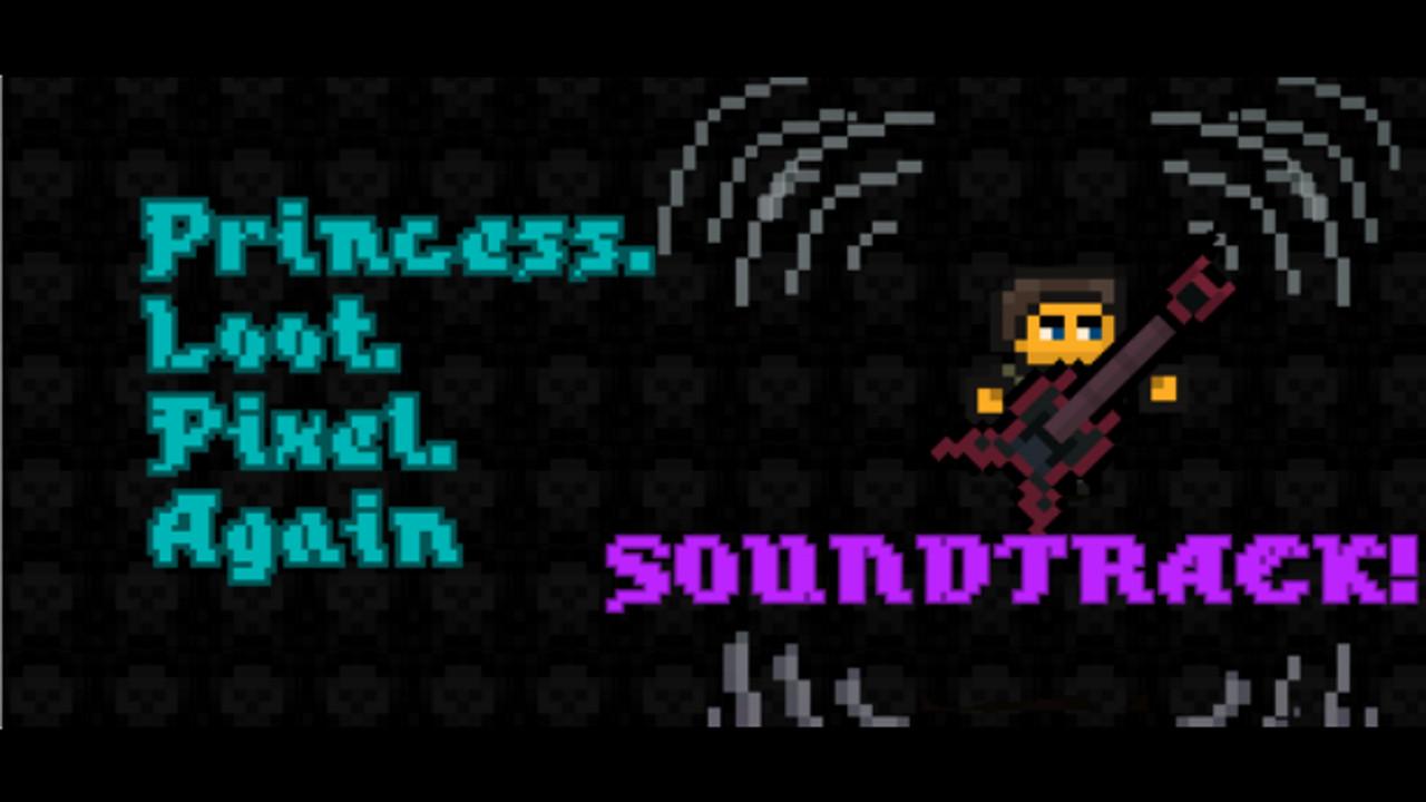 Princess.Loot.Pixel.Again Soundtrack screenshot