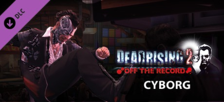 Dead Rising 2: Off the Record Cyborg Skills Pack