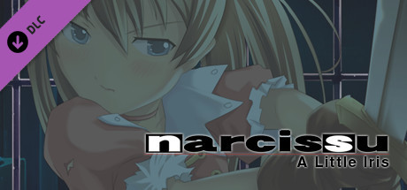 Narcissu 10th Anniversary Anthology Project - A Little Iris