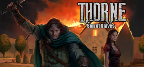 Thorne - Son of Slaves (Ep.2)