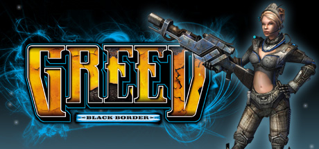 Greed: Black Border free steam game