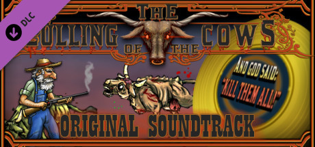 The Culling Of The Cows: Original Soundtrack