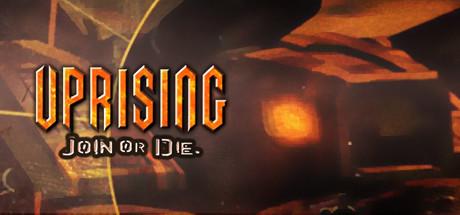 Uprising: Join or Die