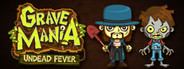 Grave Mania: Undead Fever