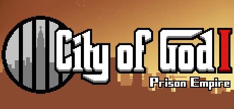 Allgamedeals.com - 上帝之城 I:监狱帝国 [City of God I - Prison Empire] - STEAM