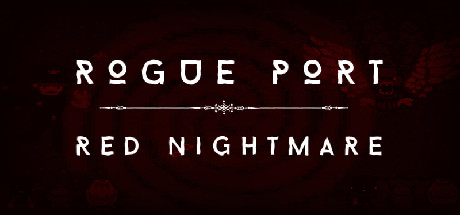 Rogue Port - Red Nightmare game image