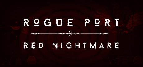Rogue Port - Red Nightmare
