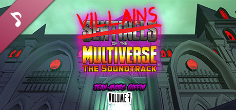 Sentinels of the Multiverse - Soundtrack (Volume 7)