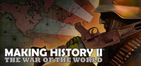 Making History II: The War of the World