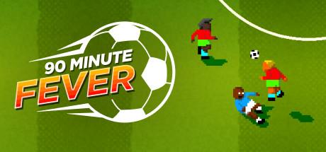 90 Minute Fever