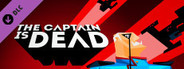 Tabletop Simulator - The Captain Is Dead