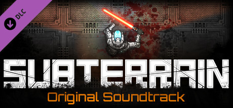 Subterrain - Original Soundtrack